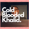Cold Blooded Khalid Cover by Christian Hall