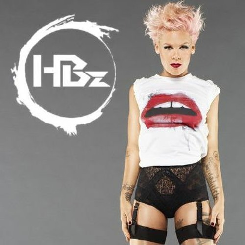 Pink - What About Us (HBz Remix)
