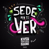 KVSH, Breno Rocha - Sede Pra Te Ver (Vintage Culture & Ghostt Remix)