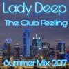 Lady Deep The Club Feeling Summer Mix 2017