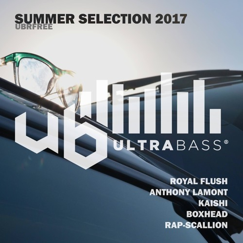 Ultra Bass Summer Selection 2017 - Free Download