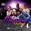 Choice Selecta - 'Massive' Mixtape (Dancehall & Afrobeat)