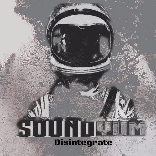 SoundYum - Disintegrate