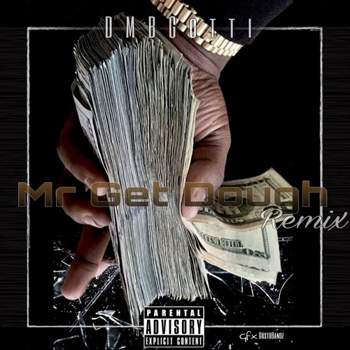 Download Mr. Get Dough Freestyle