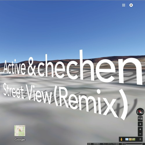 Street View(Remix) / Active & chechen