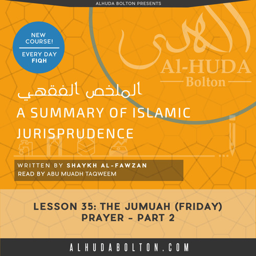 The Jumu'ah (Friday) Prayer Part 2