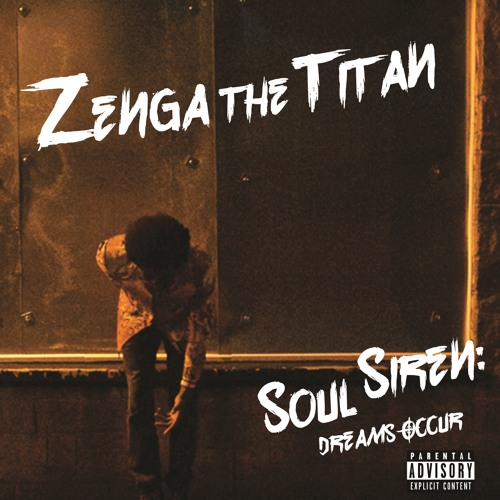 Dreams Occur (Feat. Mari Green) by Zenga the Titan | Free Listening