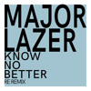 Know No Better - Major Lazer (RE REMIX)