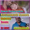 Nodanuwath Kamata Dubstep Remix - DJ MDC