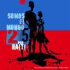 Somos el Mundo 25 por Haiti