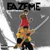 Faze Me (Feat. Trace Hallen) [Prod. By Kid Ocean] mp3