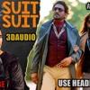 Suit Suit - 3D AUDIO USE HEADPHONES