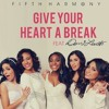 Fifth Harmony - Give Your Heart a Break - Live Show 6 (Top 6) - The X Factor USA 2012