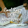 Bee Gees - Night Fever (Carl Rag Remix)[FREE DOWNLOAD]