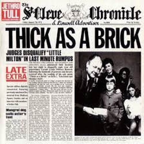 Thick As A Brick (Jethro Tull Cover)