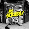 Nah Scrubz (JordyRhys Bounce Bootleg)