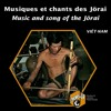 Vietnam - Music and Song of the Jörai - 1