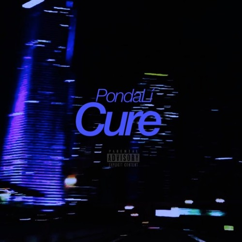 Cure (Prod. By East Hill Recordings & Westley Nines)