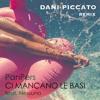 Panpers feat. Nessuno - Ci Mancano Le Basi (Dani Piccato Remix)