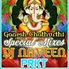 Galli Ka Ganesh [ HD House Mix ] Dj Naveen PRKT & DJ RajShekar Rm