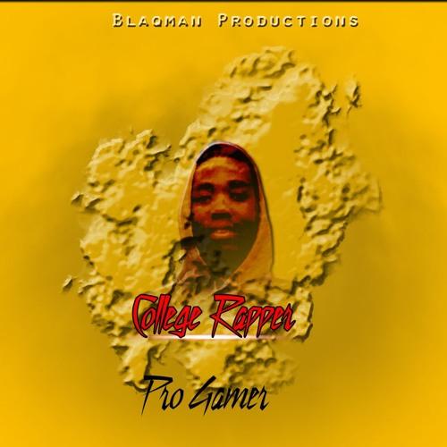 College Rapper [Prod. BQ Pro]