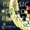 Classic Disco Remixed #36 - 2017