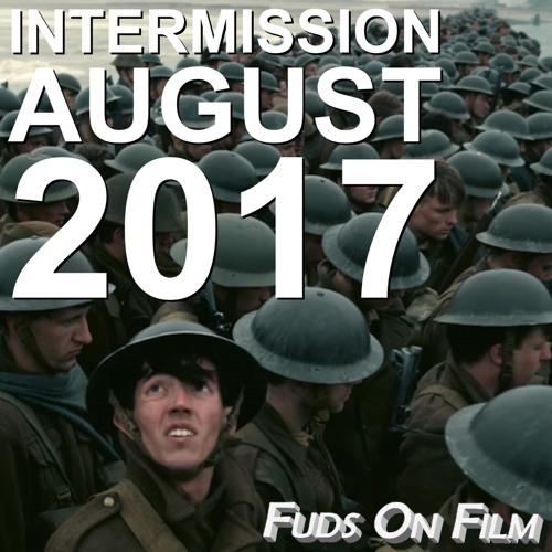 Intermission, August 2017