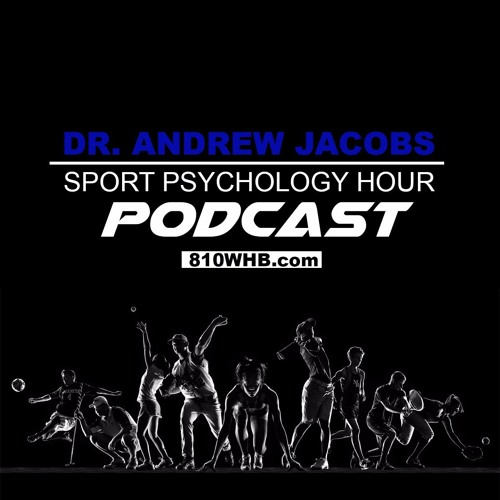 EXCLUSIVE: Sport Psychology Today with Dr. Andrew Jacobs - Angel Brutus