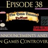 Ep. 38 - Game Announcements, Limited Run Games Controversy