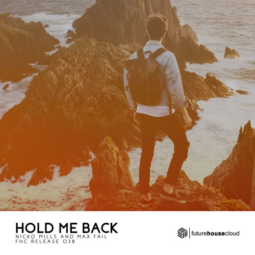 Nicko Mills & Max Fail - Hold Me Back