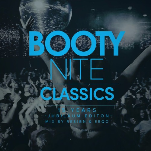 BOOTYNITE CLASSICS MIX 15 Years