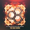 AXEL JONES, STEVEN VEGAS & NOIZ VAN GRANE - The Bad Sound (Original Mix)