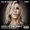 2Pac & Ellie Goulding - Sign of the Times, Part II