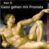 Gassi gehen mit Prostata