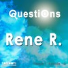 Questions By Rene R. Season 01 Episode 10