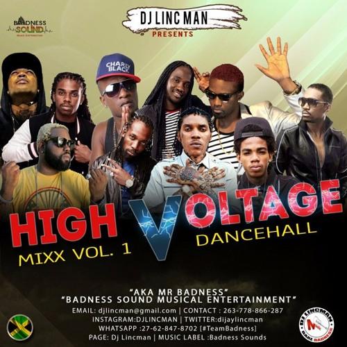 DJ Lincman Presents High Voltage Mix Vol 1 (Dancehall