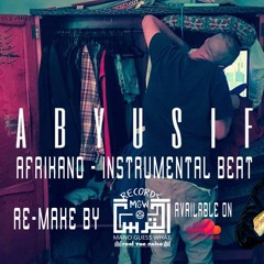 ABYUSIF - AFRIKANO INSTRUMENTAL BEAT (Reprod by L TERS)