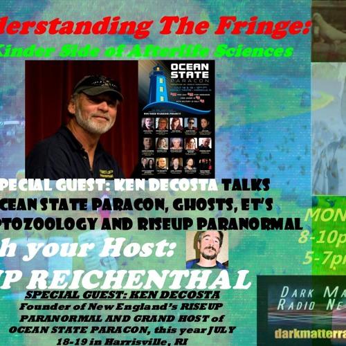 Special Guest: Ken DeCosta, RISEUP Paranormal;OceanStateParacon