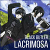 "[FrAnime Music] - ""Lacrimosa"" ENGLISH - Black Butler"