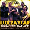 Muharrem Ahmeti & Sali Okka Ft. 2 Step - Princess Palace (Lux Zaylar Remix)