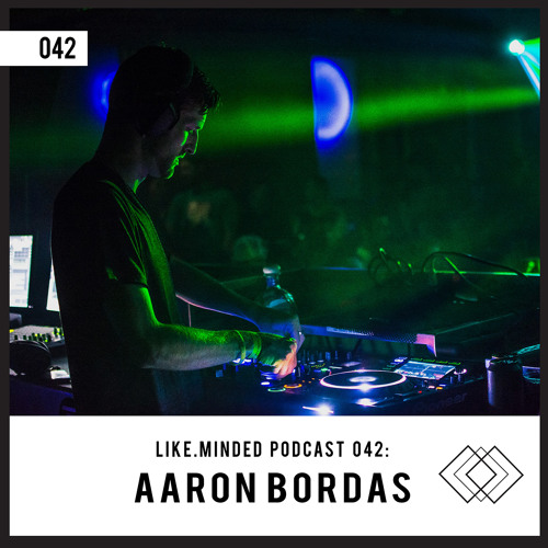 Like.Minded Podcast 042: Aaron Bordas