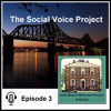 LBHS Podcast (Ep03):The Social Voice Project | Podcasting Local History