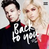 Louis Tomlinson Feat. Bebe Rexha - Back To You (Xavi Dj Moombah Remix)