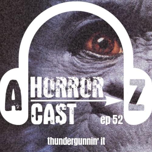 Ep. 52 - Congo - Thundergunnin' It