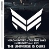 Headhunterz & Crystal Lake vs Reunify feat. KiFi - The Universe Is Ours
