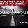 U2 - Where The Streets Have No Name ( Darko VS Pandass Tribal Bootleg ) FREE DOWNLOAD