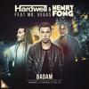 Hardwell & Henry Fong Feat. Mr. Vegas - Badam