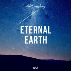 NIKHIL- Eternal Earth (official track)