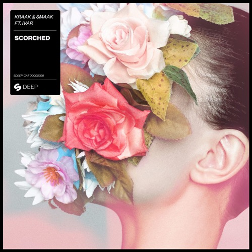 Kraak & Smaak Feat. IVAR - Scorched [OUT NOW]