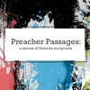 Preacher Passages - Exodus 4 - You Will Speak. I Will Do.